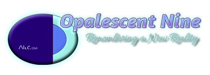 Opalescent Nine: Remembering a New Reality